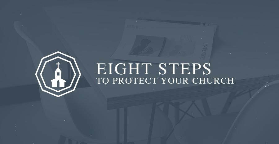 8 Steps to Protect Your Church