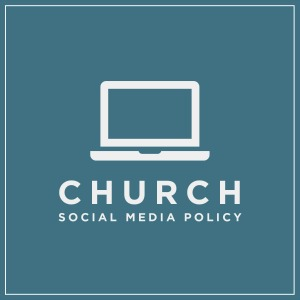 Church Social Media Policy
